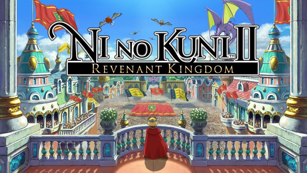 Ni No Kuni II: Revenant Kingdom GamersRD