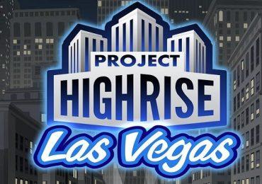 Project Highrise Mostrara el Lado Pecador de Las Vegas con su Primera Expansión