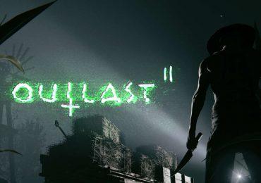 Outlast 2 y Outlast Trinity estrenan nuevo trailer terrorífico gamersrd