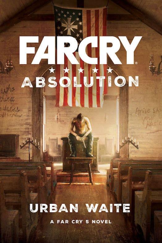 Far Cry Absolution- novela basada en Far Cry 5-1-GamersRD