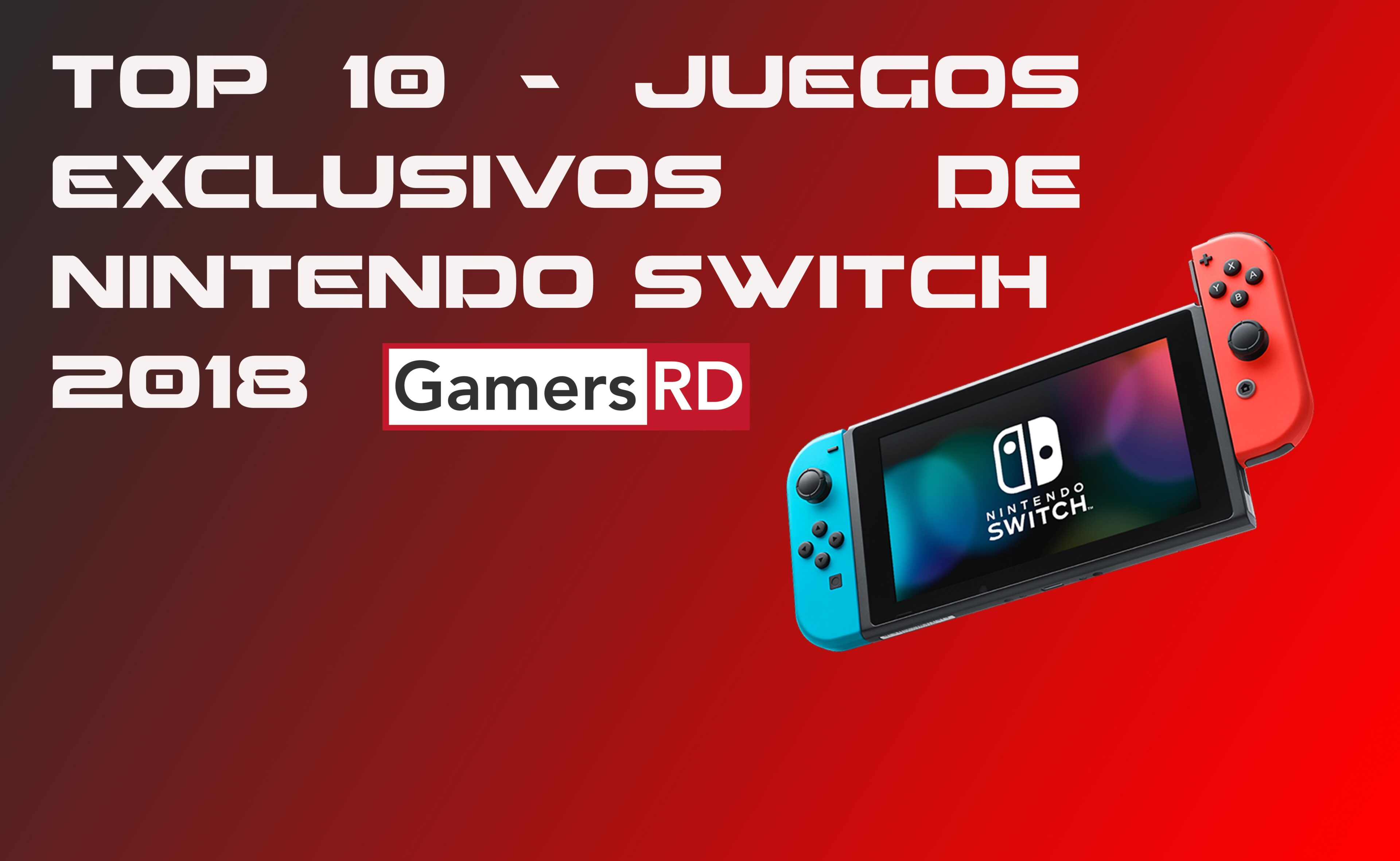 Top 10 Juegos Exclusivos De Nintendo Switch 2018 Gamersrd