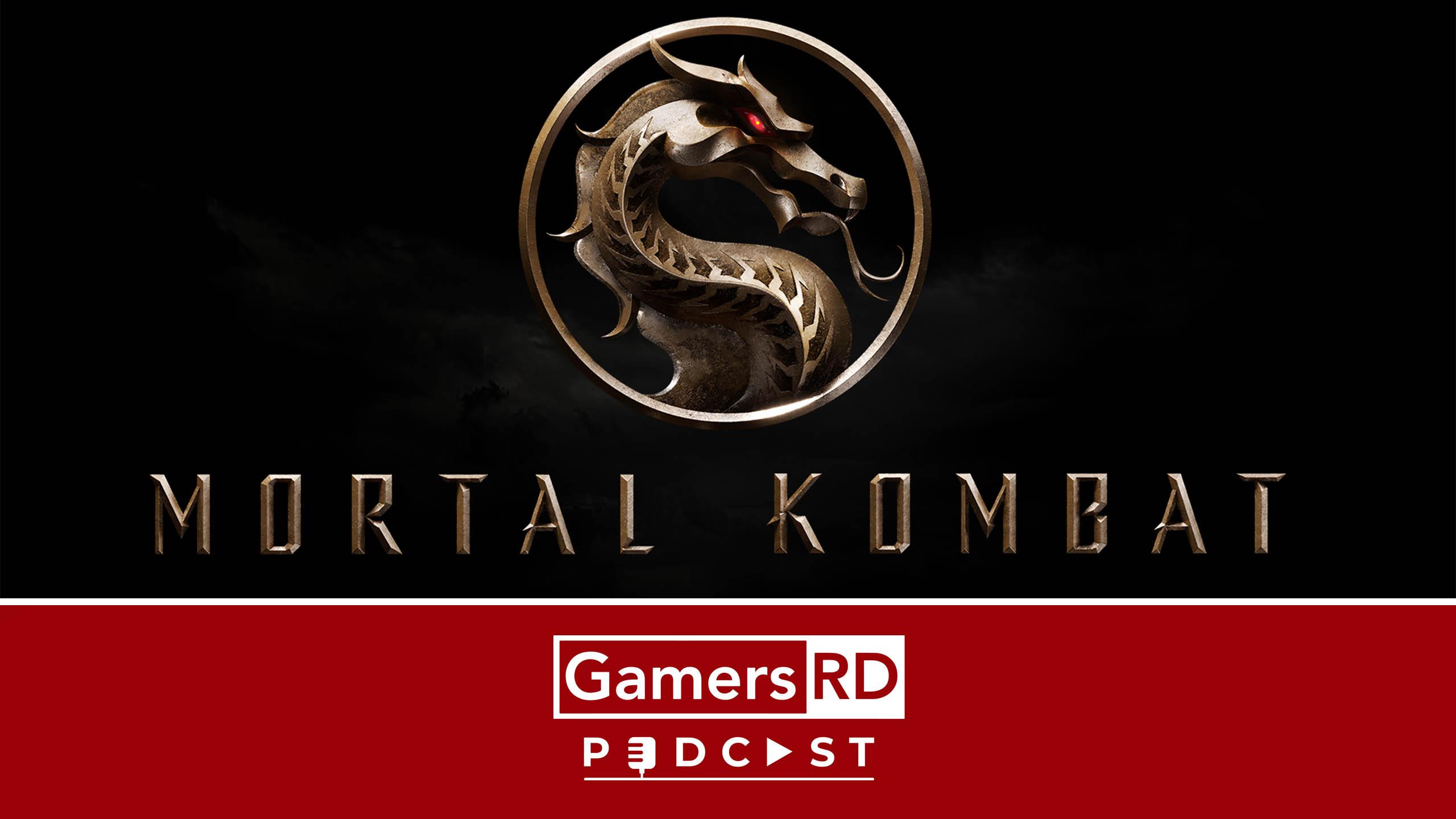 GamersRD Podcast Movie Mortal Kombat