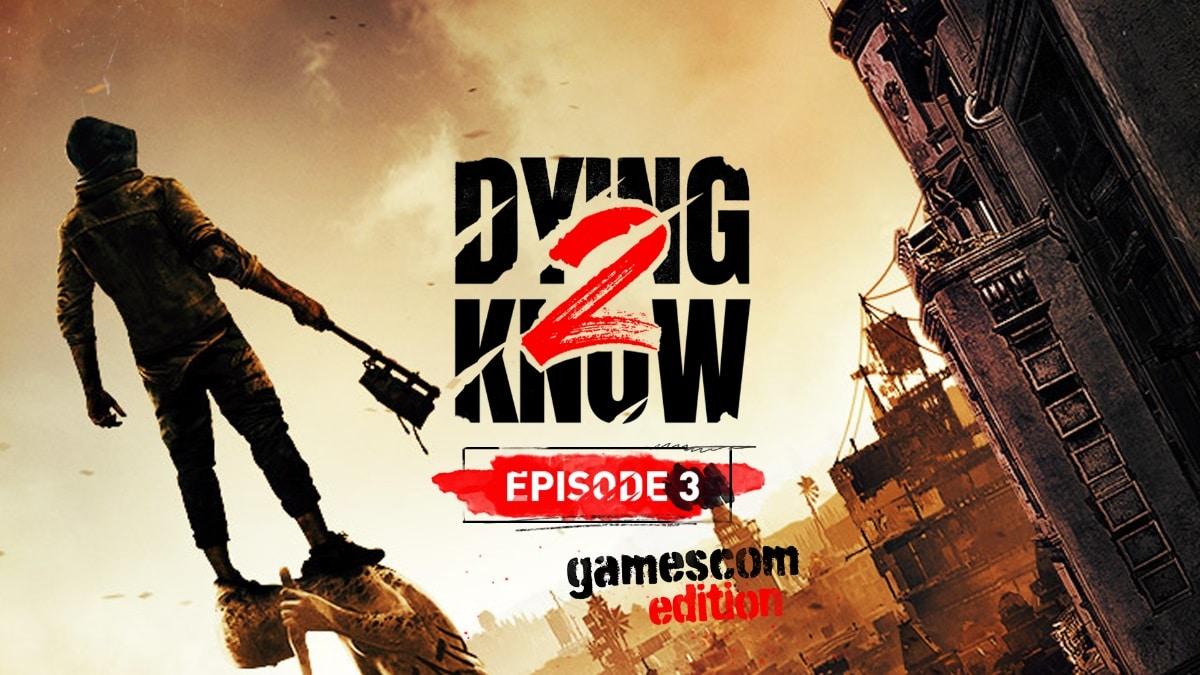 Dying Light 2 revelará nuevos detalles durante Gamescom 2021, GamersRD
